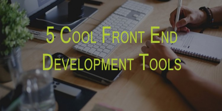5-Cool-Fronrt-End-Development-Tools1